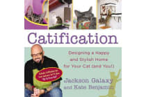 Catification - Designing a Happy and Stylish Home for Your Cat (and You!)
