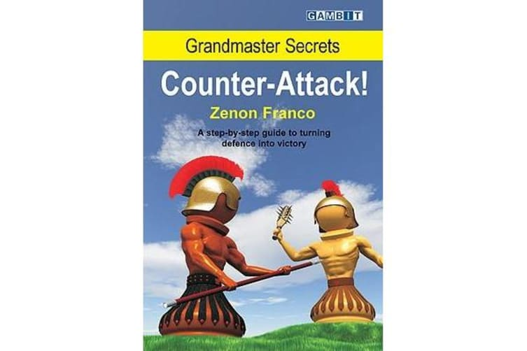 Grandmaster Secrets - Counter-attack!