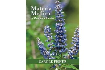 Materia Medica of Western Herbs