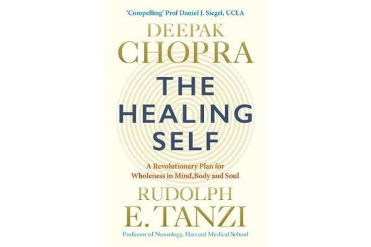 The Healing Self - Supercharge your immune system and stay well for life