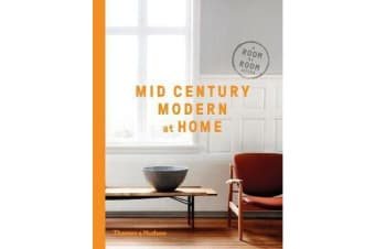 Mid-Century Modern at Home - A Room-by-Room Guide