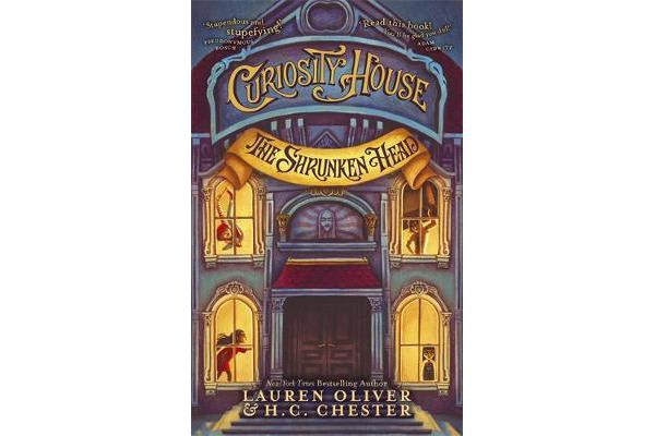 Curiosity House - The Shrunken Head (Book One)