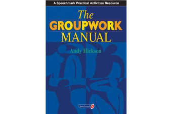 The Groupwork Manual