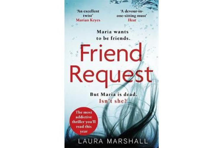 Friend Request - The most addictive psychological thriller you'll read this year