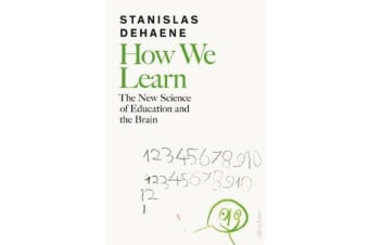 How We Learn - The New Science of Education and the Brain