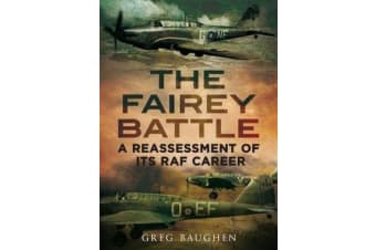 Fairey Battle - A Reassessment of its RAF Career