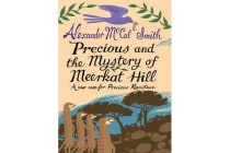 Precious and the Mystery of Meerkat Hill - A New Case for Precious Ramotwse