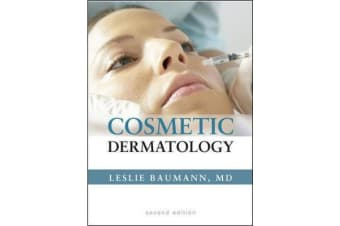 Cosmetic Dermatology - Principles and Practice, Second Edition