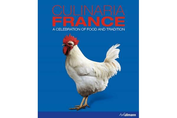 Culinaria France - A Celebration of Food and Tradition