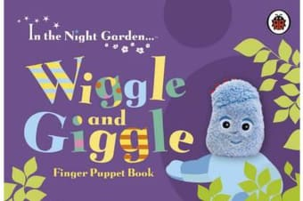 In the Night Garden - Wiggle and Giggle Finger Puppet Book