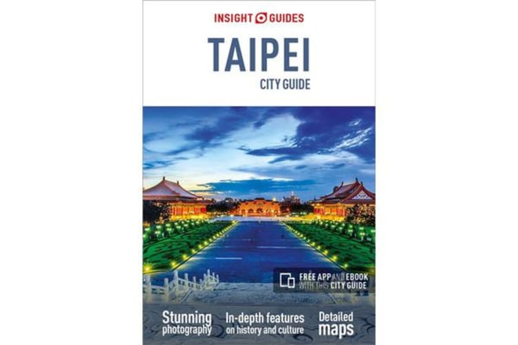 Insight Guides City Guide Taipei (Travel Guide with Free eBook)