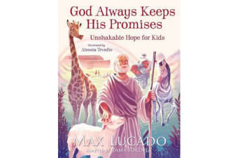 God Always Keeps His Promises - Unshakable Hope for Kids