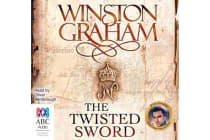 The Twisted Sword - A Novel of Cornwall 1815