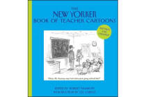 The New Yorker Book of Teacher Cartoons, Revised and Updated