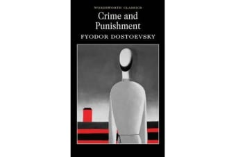 Crime and Punishment - With selected excerpts from the Notebooks for Crime and Punishment
