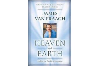 Heaven and Earth - Making the Psychic Connection