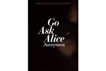 Go Ask Alice - A Real Diary