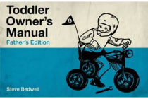 Toddler Owner's Manual - Father'S Edition