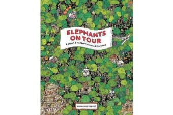 Elephants on Tour - A Search & Find Journey Around the World