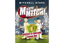 Mighty Mitch #1 - Aussies vs England: Game On!