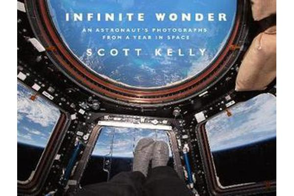 9e2b1f0e181 Infinite Wonder - An Astronaut's Photographs from a Year in Space by Scott  Kelly   9780857524775   2018 - Kogan.com