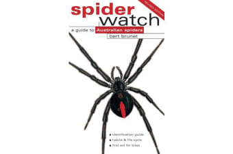 Spiderwatch - A Guide to Australian Spiders
