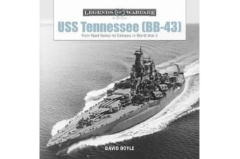 USS Tennessee (BB43) - From Pearl Harbor to Okinawa in World War II