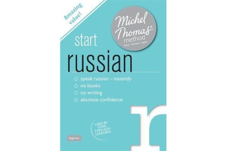 Start Russian (Learn Russian with the Michel Thomas Method)
