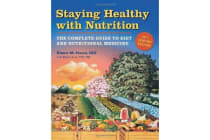 Staying Healthy With Nutrition Medicine 21st Century Edition