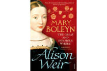 Mary Boleyn - 'The Great and Infamous Whore'