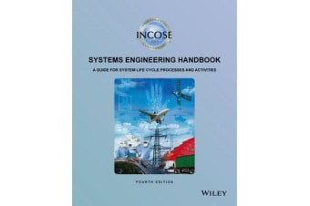 INCOSE Systems Engineering Handbook - A Guide for System Life Cycle Processes and Activities