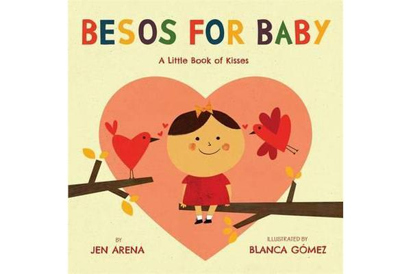 Besos for Baby - A Little Book of Kisses