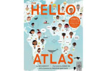 The Hello Atlas - Download the free app to hear more than 100 different languages