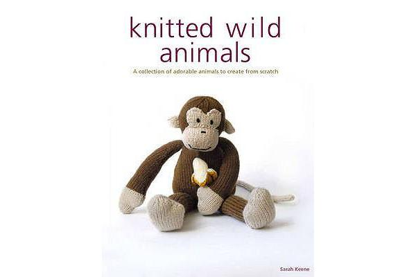 Image of Knitted Wild Animals - A Collection of Adorable Animals to Create from Scratch