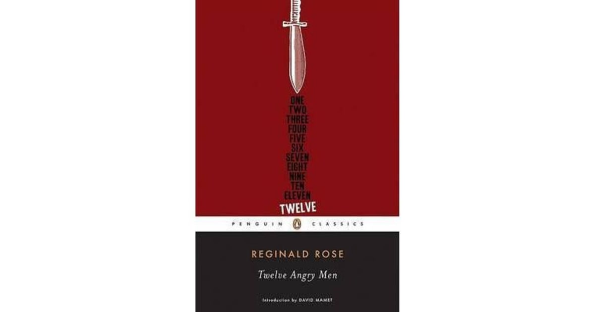 a critical review of the movie twelve angry men by reginald rose