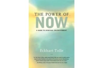 The Power Now - A Guide to Spiritual Enlightenment