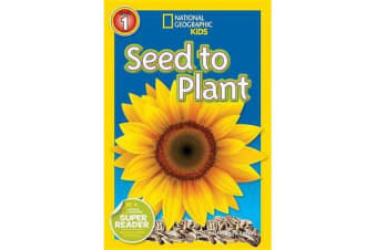 National Geographic Kids Readers - Seed to Plant