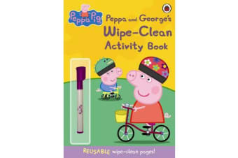 Peppa Pig - Peppa and George's Wipe-Clean Activity Book