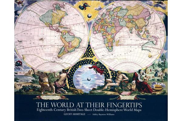 The World at Their Fingertips - Eighteenth-century British Two-sheet Double-hemisphere World Maps