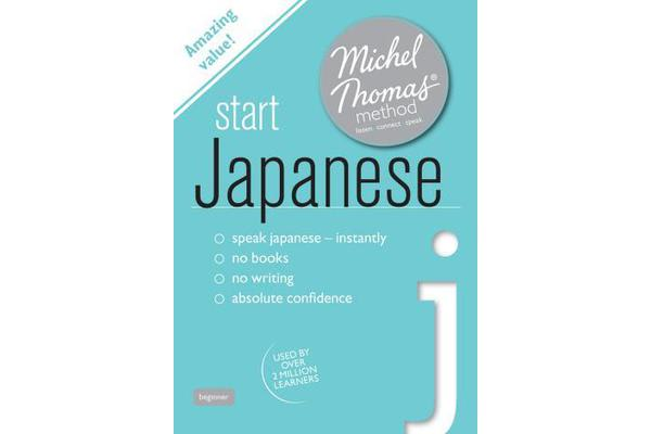 Start Japanese (Learn Japanese with the Michel Thomas Method)