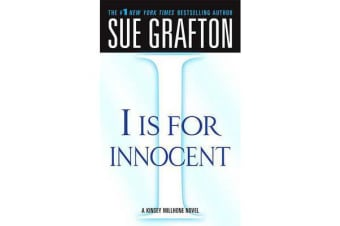 """I"" Is for Innocent - A Kinsey Millhone Novel"