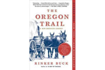 The Oregon Trail - A New American Journey