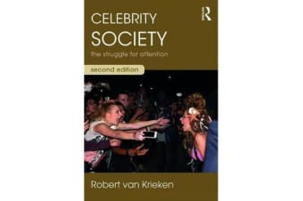 Celebrity Society - The Struggle for Attention