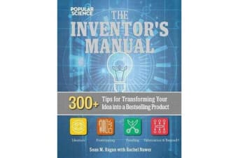 The Total Inventors Manual (Popular Science) - Transform Your Idea into a Top-Selling Product