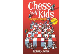 Chess for Kids - How to Play and Win