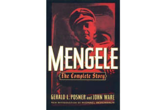 Mengele - The Complete Story