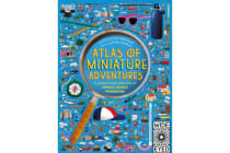 Atlas of Miniature Adventures - A pocket-sized collection of small-scale wonders