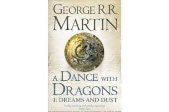 A Dance With Dragons - Part 1 Dreams and Dust