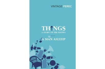 Things - A Story of the Sixties with A Man Asleep