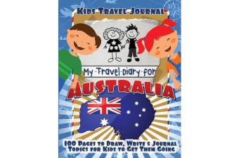 Kids Travel Journal - My Travel Diary for Australia